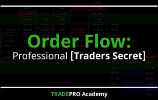 Order Flow professional traders secret