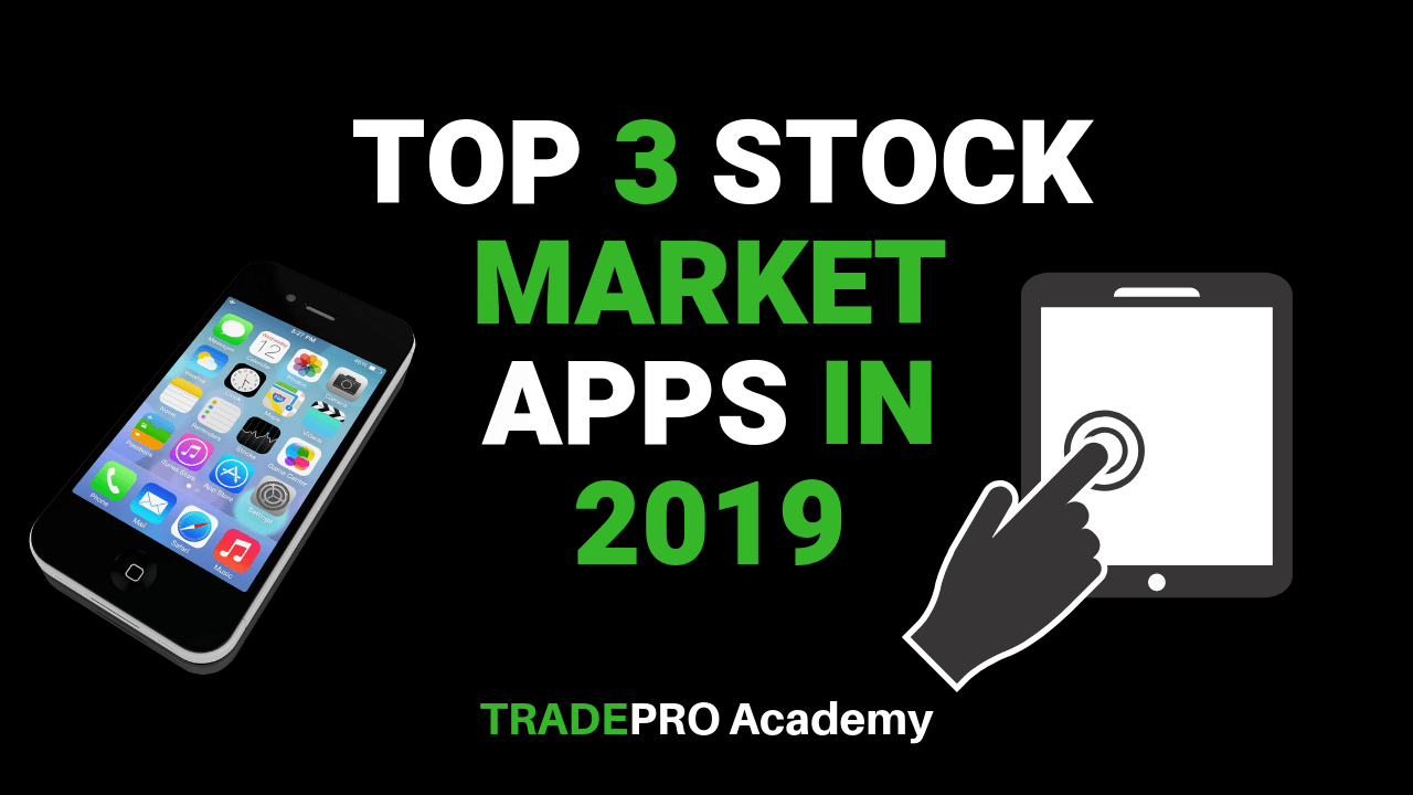 Our Three Favorite Stock Market Apps for Traders on the Go!