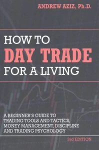 Best Day Trading Books - How to Day Trade For A Living