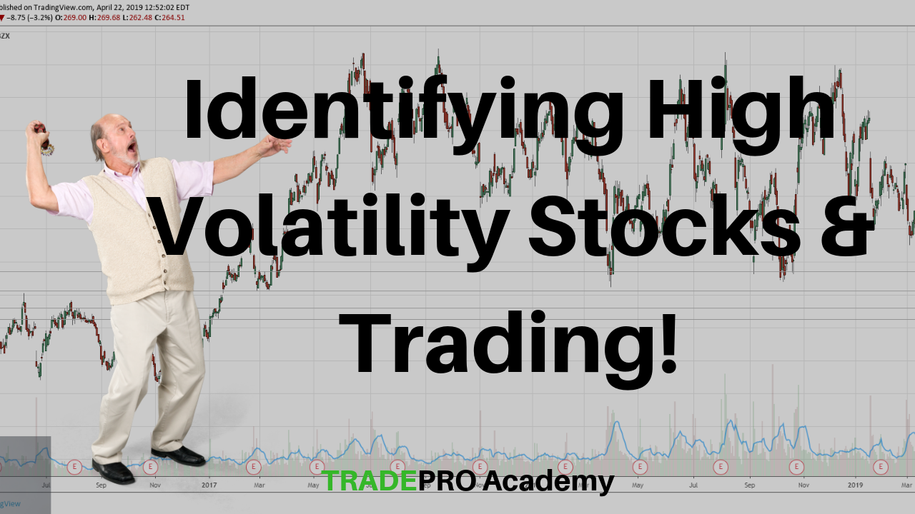 Identifying High Volatility Stocks