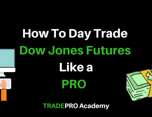 How To Day Trade Dow Jones Futures Contracts Like A Professional