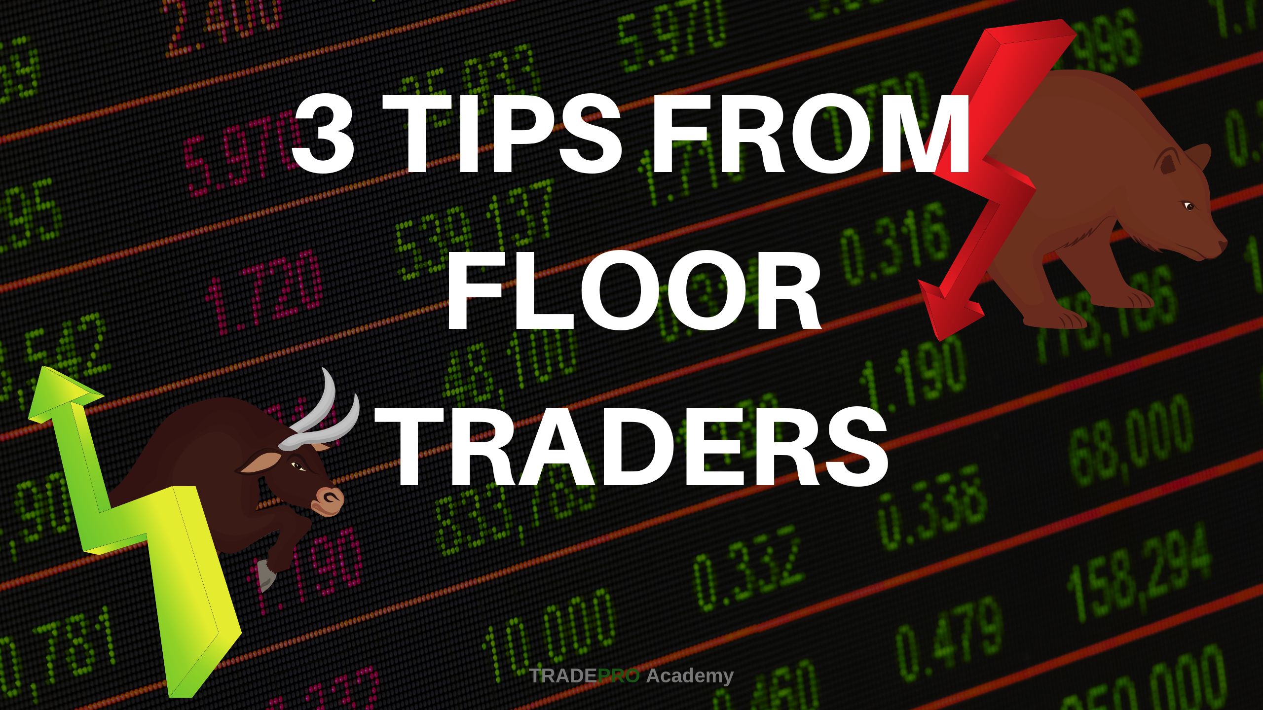 3 Lessons from a Floor Trader