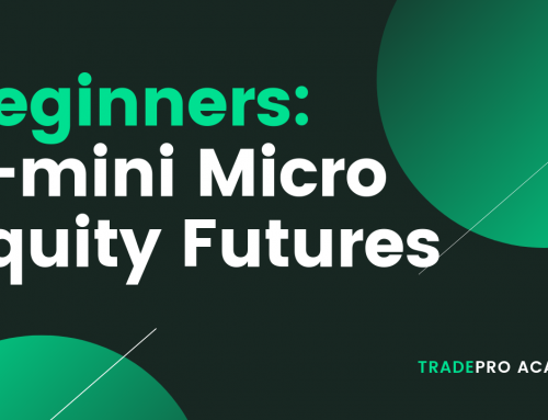 Micro E-mini Futures Introduction: Stepping stone for retail traders.