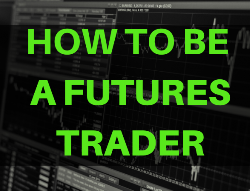 How to Be a Futures Trader Step by Step