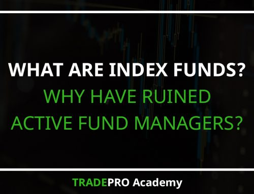 What Are Index Funds? Why Have Ruined Active Fund Managers?