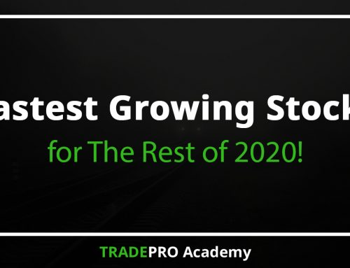 Fastest Growing Stocks for The Rest of 2020
