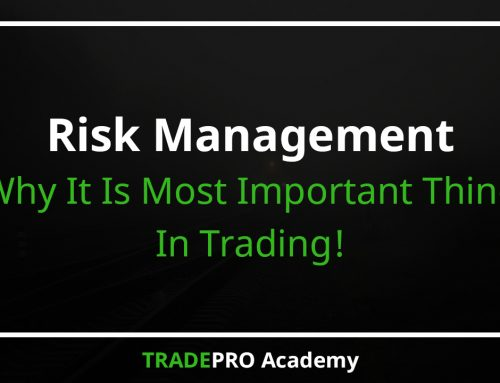 Why Risk Management Is the Most Important Thing in Trading