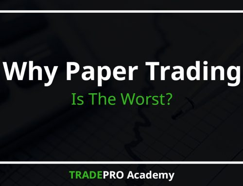 Why Paper Trading Is The Worst?