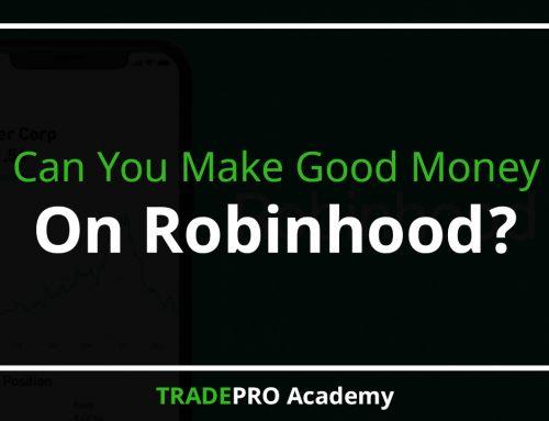 Can you make good money on Robinhood?