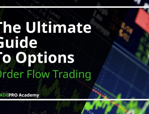 The Ultimate Guide to Options and Stocks Trading With Order Flow