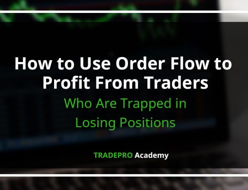 How to Use Order Flow to Profit From Traders Who Are Trapped in Losing Positions