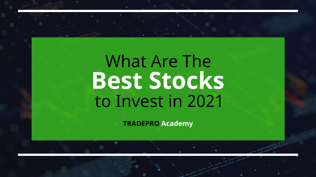 best stocks to invest in right now