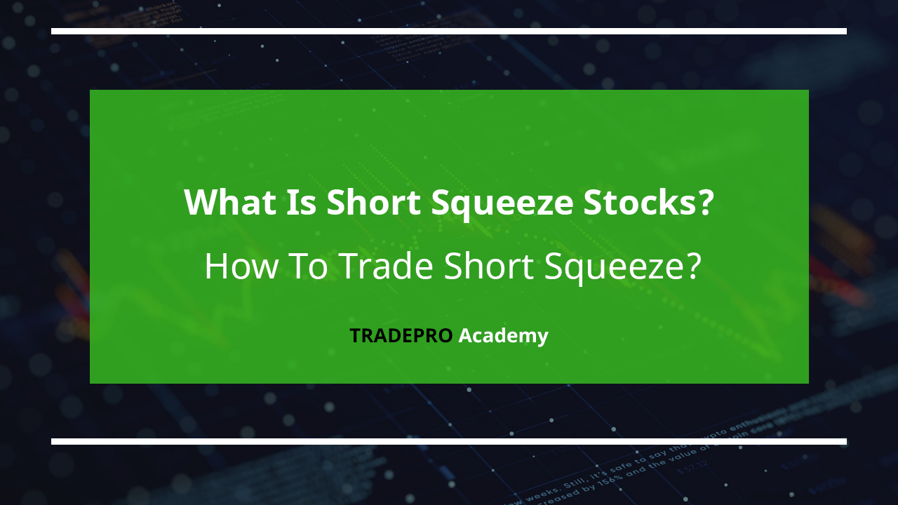 short squeeze stocks