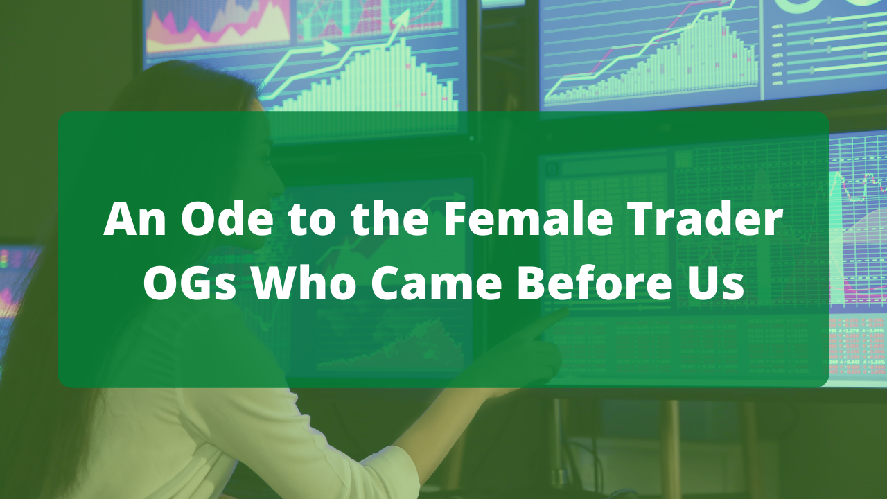 Ode to the Female Trader