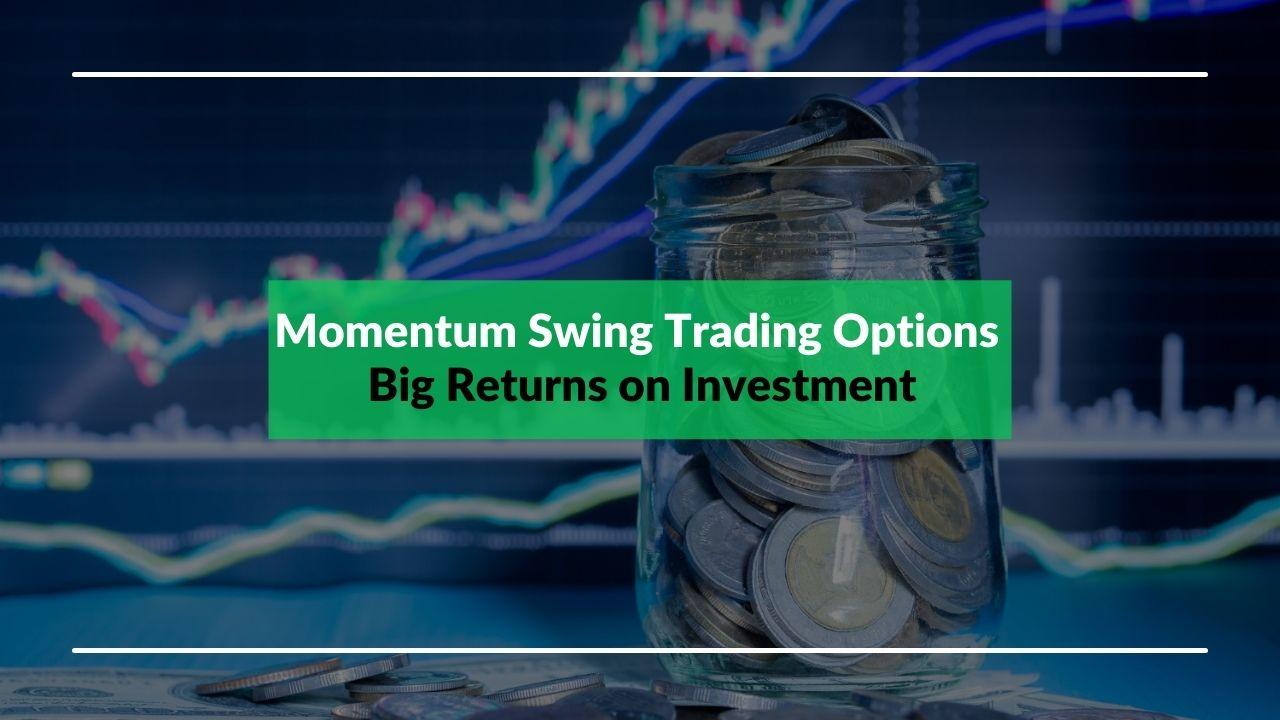 Momentum Swing Trading